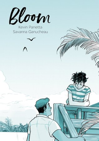 Cover of Bloom by Kevin Panetta and Savanna Ganucheau
